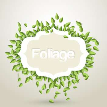 Vector illustration of green leaves frame on white background - Free vector #125810