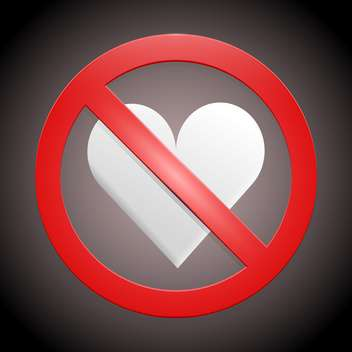 vector illustration of no broken heart sign on dark background - vector gratuit #127680