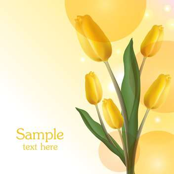 Greeting card with yellow tulips bouquet and place for text - Free vector #128320