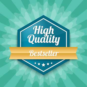 Vector badge with text High quality Bestseller - vector #128540 gratis