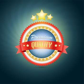 Retro vintage label - premium quality ,vector illustration - Free vector #132390