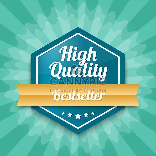 Vector badge with text High quality Bestseller - Free vector #128540