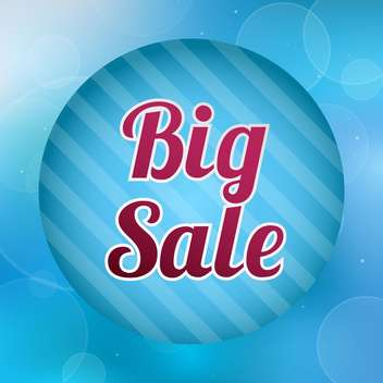 Vector illustration of blue Big sale round sticker on blue background - vector #129590 gratis