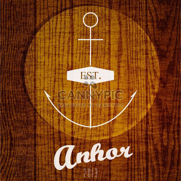 Vector logo with anchor on wooden background - Free vector #129700
